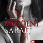 J. A. Redmerski: Megölni Sarait