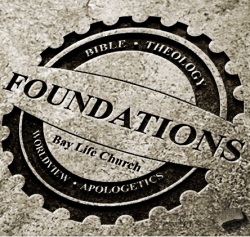 Foundations Apologetics Seminar