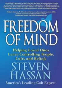 Freedom of Mind is Steven Hassan's third book.