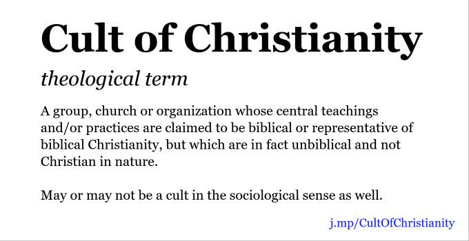 Cult Of Christianity Apologetics Index