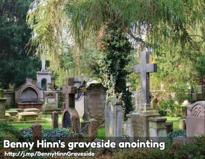 graveside visits benny hinn