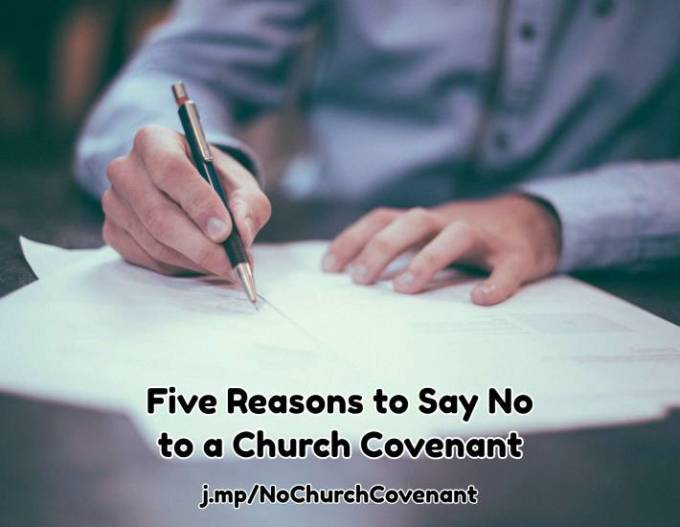5 Reasons to Say No to a Church Membership Covenant