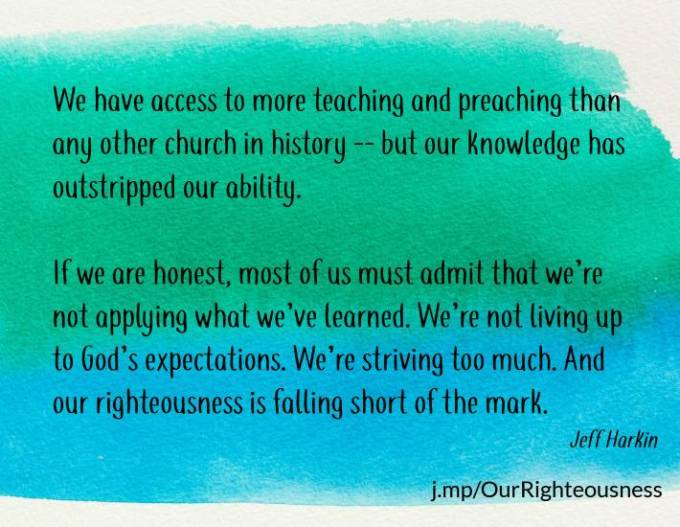 Our righteousness can't do it