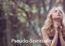 pseudo spiritual