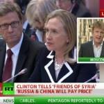 """Hillary Clinton: Rusia şi China """"vor plati preţul"""" pentru ajutorul acordat guvernului Assad din Siria"""