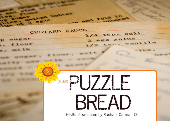My Grannan's Puzzle Bread recipe, from her scattered stash of recipes dated 1978, has always been a family favorite. www.HisSunflower.com
