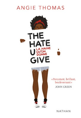 The Hate U Give La haine qu'on donne