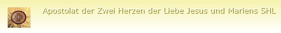 Das Gebet der Zwei Herzen der Liebe (Deutsch) - apostolat-of-the-two-hearts-of-love-of-jesus-and-mary.com/index.html