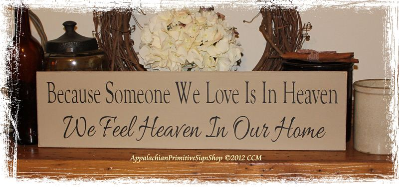 personalized kitchen sign set for girl because someone we love is in heaven feel our ...
