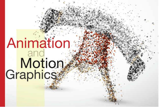 Animation and Motion Graphics