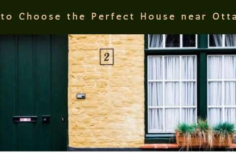 Howto Choose the Perfect House near Ottawa_