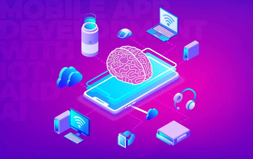 Unlocking New Possibilities in Mobile App Development with IoT and AI