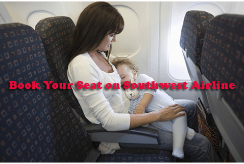 Book Your Seat by A Single Visit on Southwest Airlines Official Site