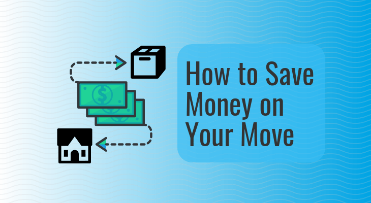 7 Easy Ways to Save Money on Your Move