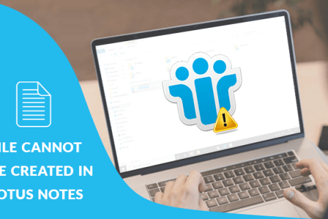 file-cannot-be-created-in-lotus-notes