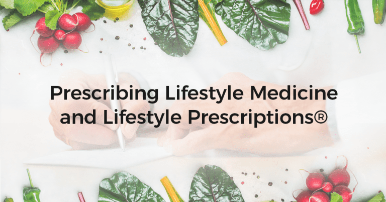 Prescribe Lifestyle Medicine