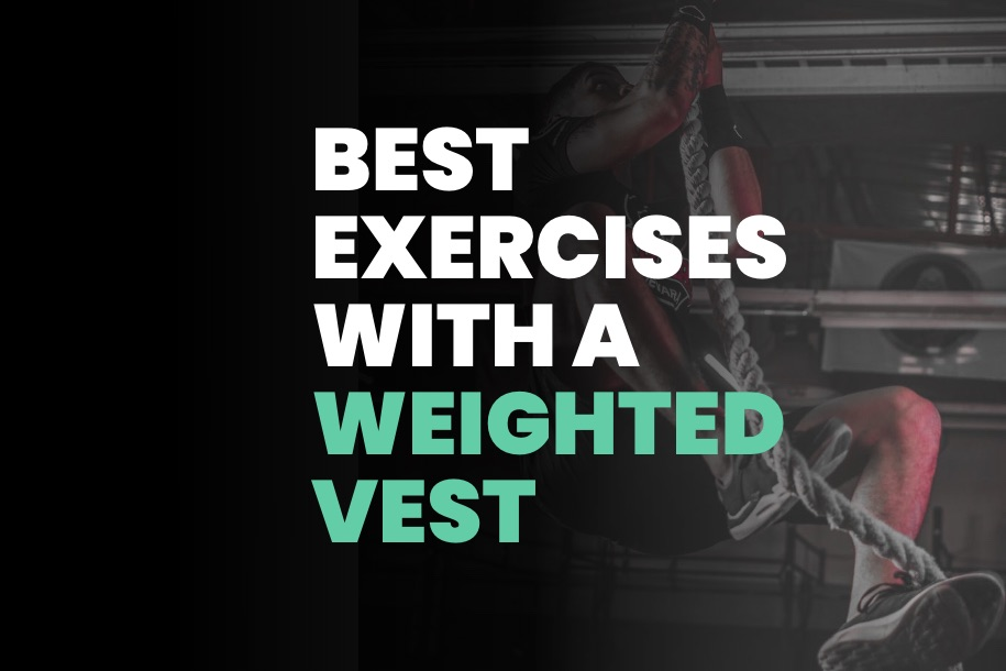 Best Exercises With a Weighted Vest