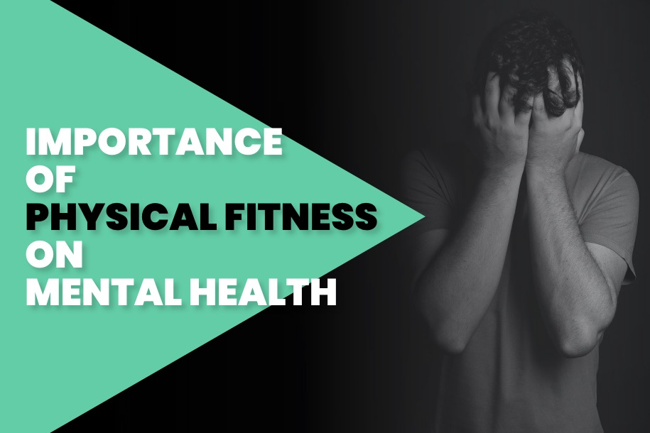 Importance of Physical Fitness on Mental Health