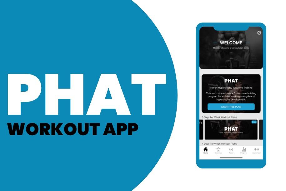 PHAT Workout App