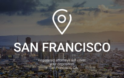 Registered Attorneys Will Cover Your Deposition in San Francisco