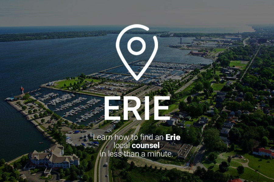 Learn How to Find an Erie Local Counsel in Less Than a Minute