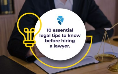 10 Essential Legal Tips to Know Before Hiring a Lawyer