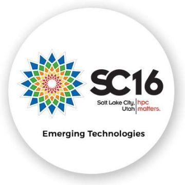 SC16 Emerging Technologies