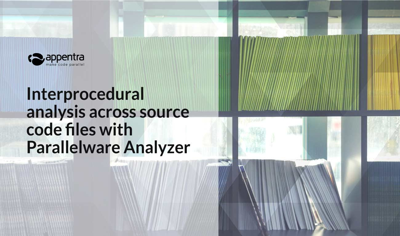 Interprocedural analysis across source code files with Parallelware Trainer