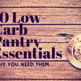 Why You Need These 10 Low-Carb Pantry Essentials