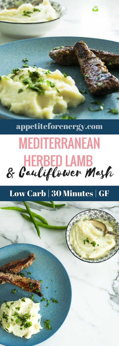 Mediterranean Herbed Lamb is a super easy 30 minute low-carb recipe with 10g of net carbs per serve (including the mash). FOLLOW us for more 30 Minute Recipes. PIN & CLICK through to get the recipe! how to make cauliflower mash |Low-carb diet |ketogenic diet |keto diet |keto mash| low carb diet cauliflower mash| gluten free mash recipe|Low carb dinner recipe|low carb lamb #Keto #LowCarbRecipes #KetoRecipes #LowCarbDiet #CauliflowerMash #LowCarbLamb