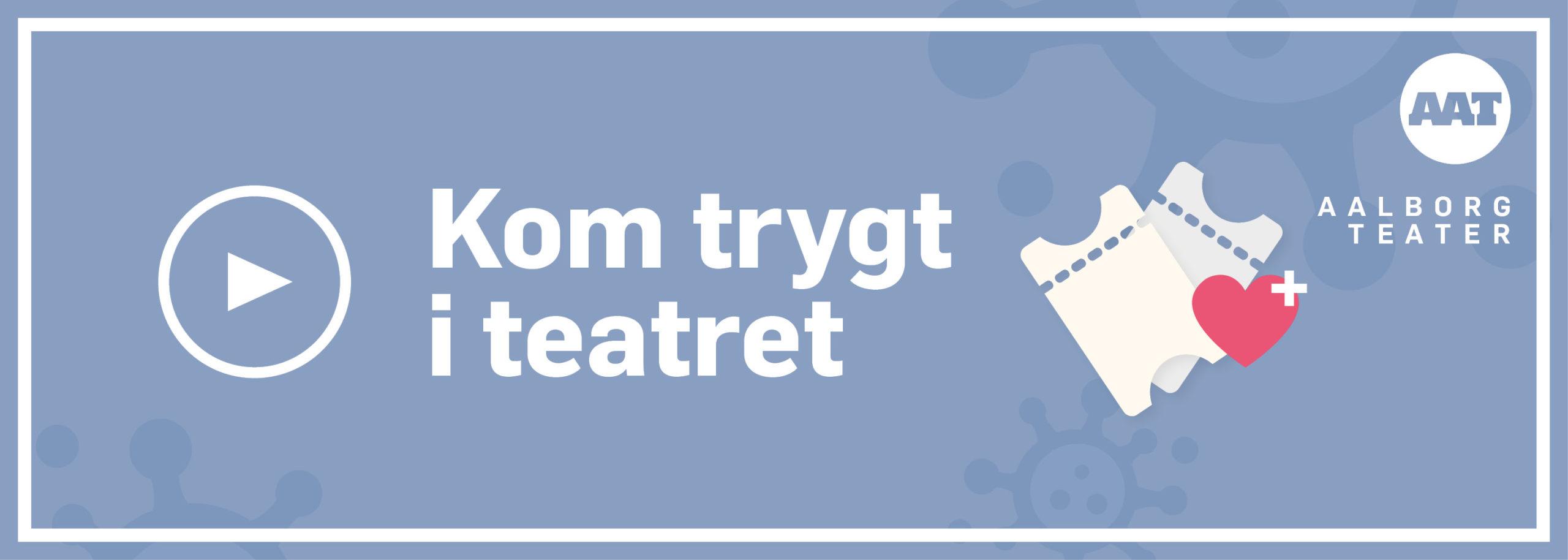 AAT_Kom_trygt_i_teatret_banner1