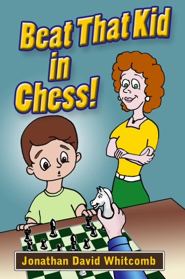 """Beat That Kid in Chess"" front cover"