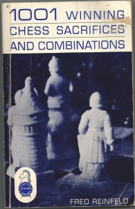 """1001 Winning Chess Sacrifices and Combinations"""