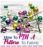 How to Pin Pattern To Cut