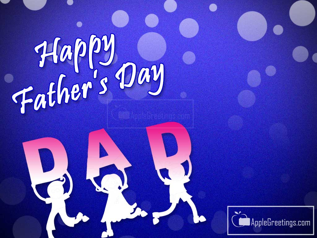 Happy Father's Day Wishes Photos ID=43 AppleGreetings Com