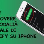 Anywhere, come rimuovere la modalità casuale di Spotify su iPhone