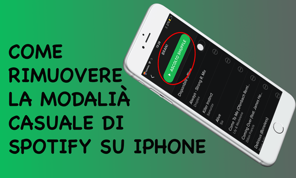Anywhere,-come-rimuovere-la-modalità-casuale-di-Spotify-su-iPhone