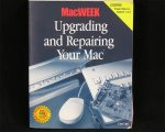 MacWeek Upgrading and Repairing Your Mac