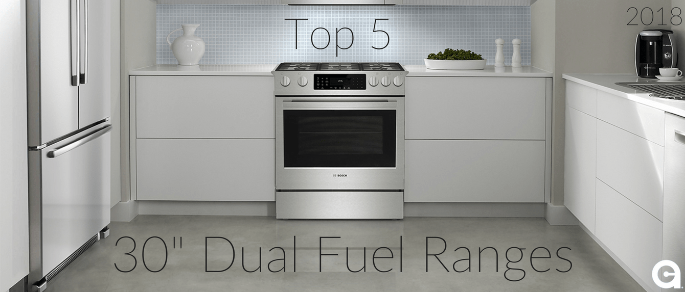 top rated kitchen stoves refrigerator for small five 30 inch dual fuel ranges of 2018 appliances connection 5 banner