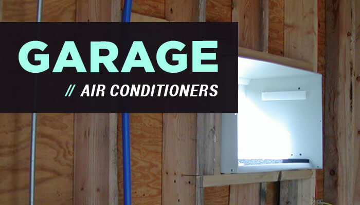 Garage Air Conditioner To Keep You Cool