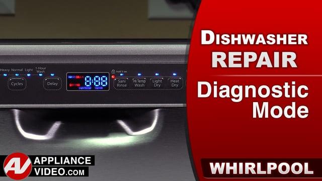 Whirlpool WDF560SAFM2 Dishwasher  Diagnostic Mode  Appliance Video