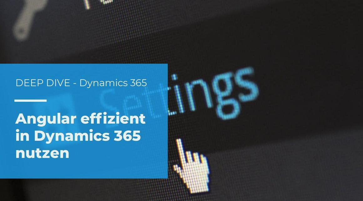 Deep Dive – Dynamics 365 Web Ressourcen mit Angular und DevExtreme verwenden