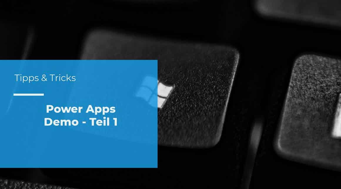 Power Apps Demo Teil 1: Was erhält man für 8,40 EUR pro Monat?