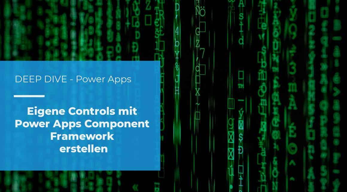 Deep Dive – Eigene Controls erstellen mit Power Apps