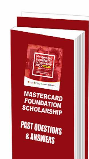 MasterCard Foundation Scholarship Past Questions and Answers