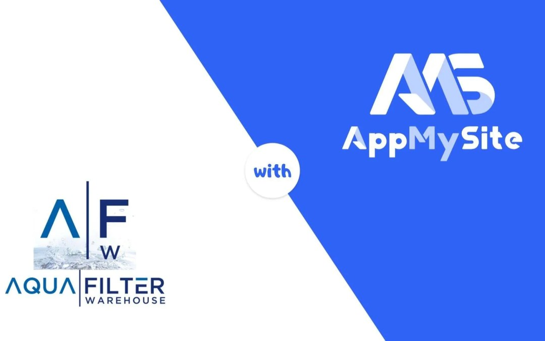Aqua Filter Waterhousesuper-charged their businesswith aWooCommerce Mobile App