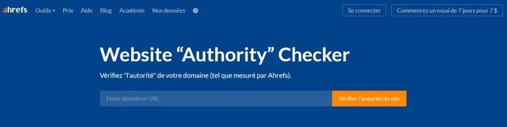 Un des outils SEO gratuits d Ahrefs : Website Authority Checker