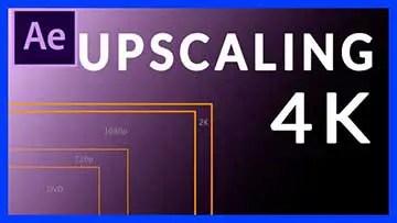 Upscale vers 4K