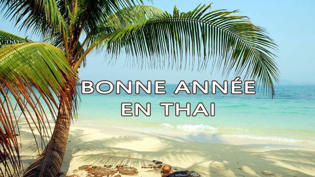 Bonne Année en Thaï