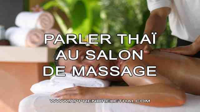 Parler Thaï au Salon de Massage